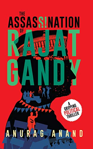 Book Review- The assassination of Rajat Gandy