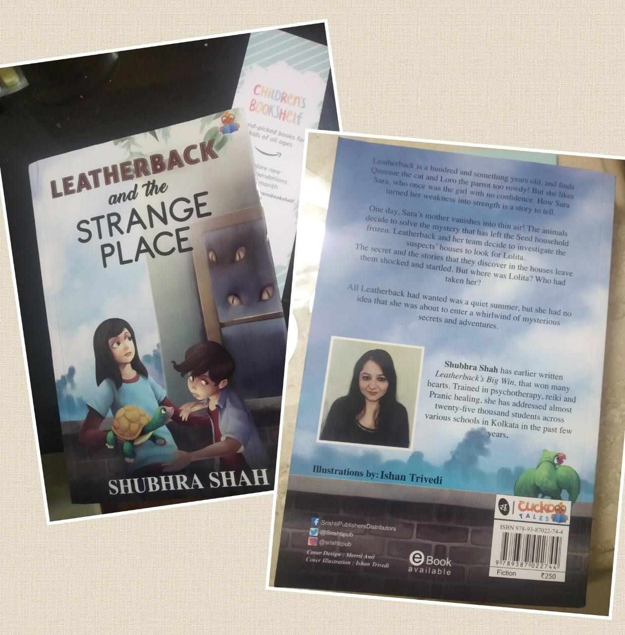 Leatherback and the Strange Place- Entertaining Read for Kids and Adults alike