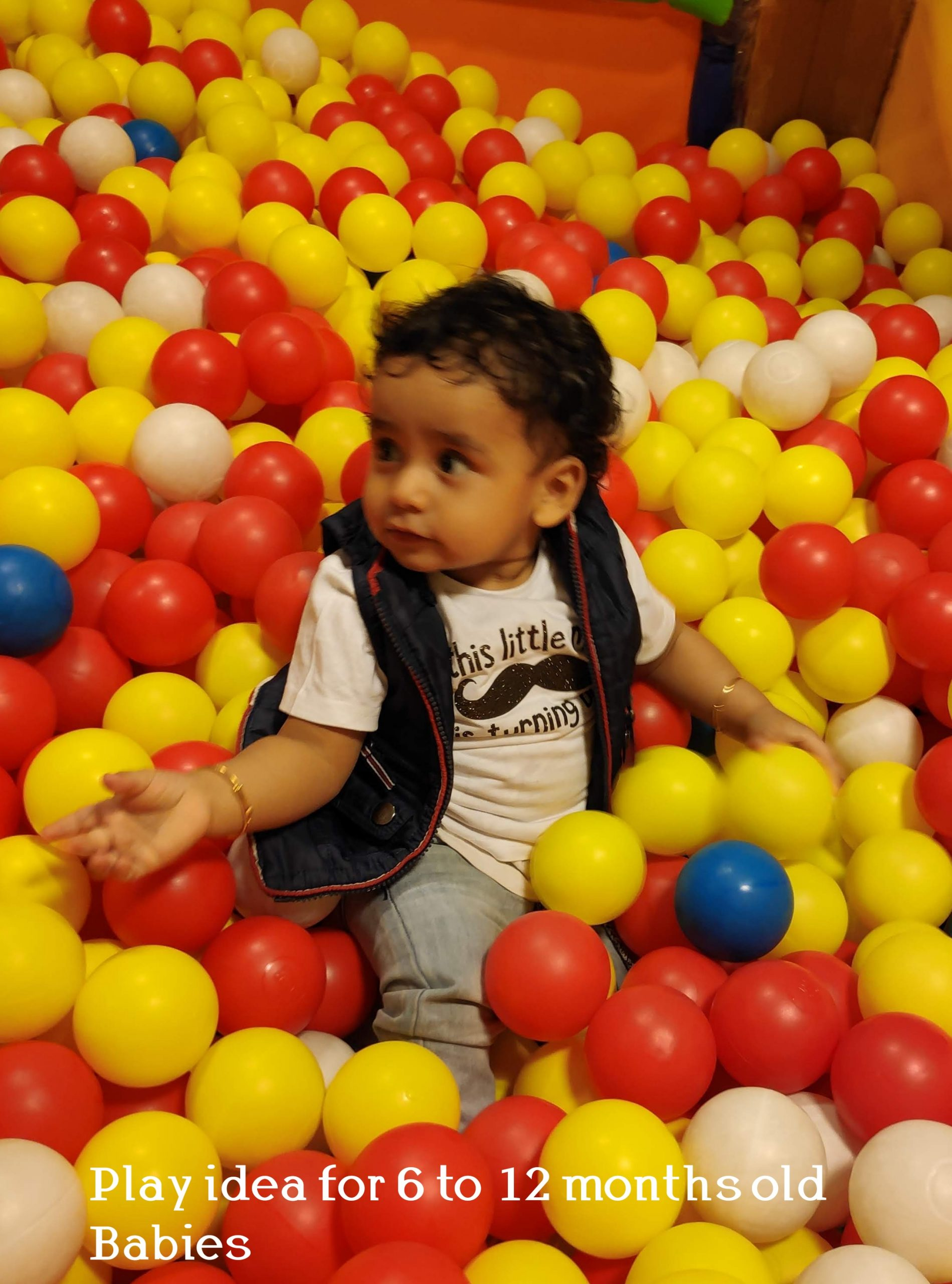 Play idea for 6 to 12 months old kids –  Guest Post by Ricta Tripathi