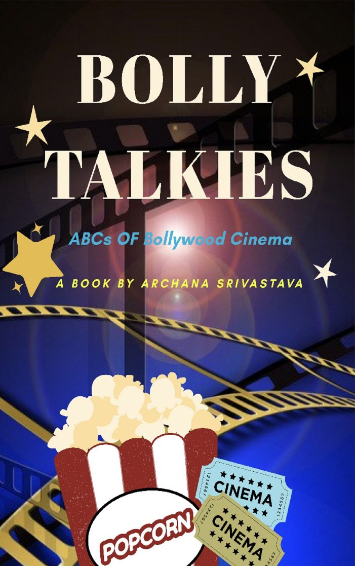 Movies have much more than just Light, Camera and Action. They give us lessons for life. #blogchatterebook Review Bolly Talkies