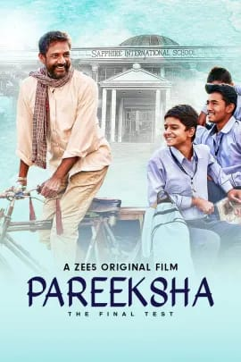 Read more about the article Pareeksha: A ZEE5 original is actually a Test of society
