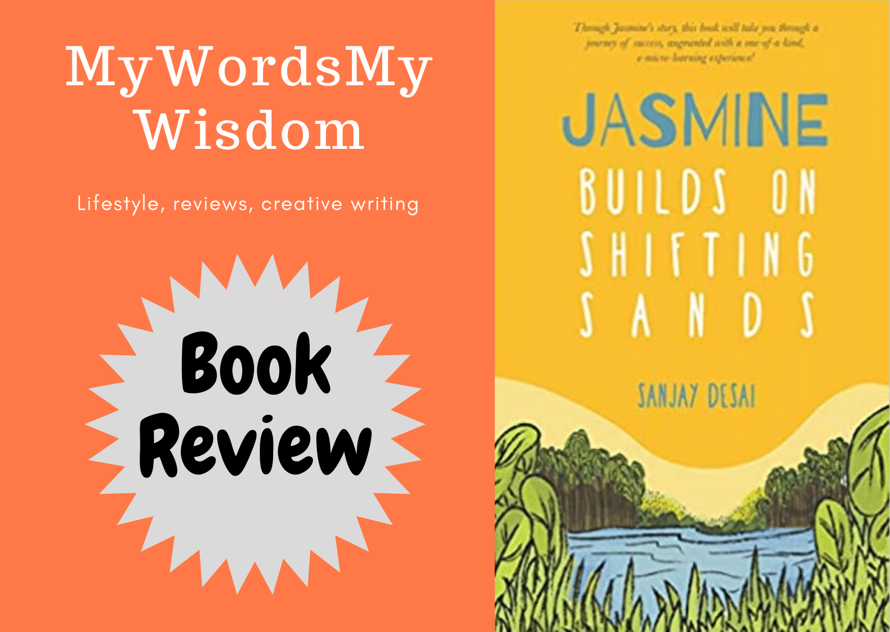 You are currently viewing Jasmine builds on shifting sands, a self-help fiction with e-micro learning courses embedded. Book Review