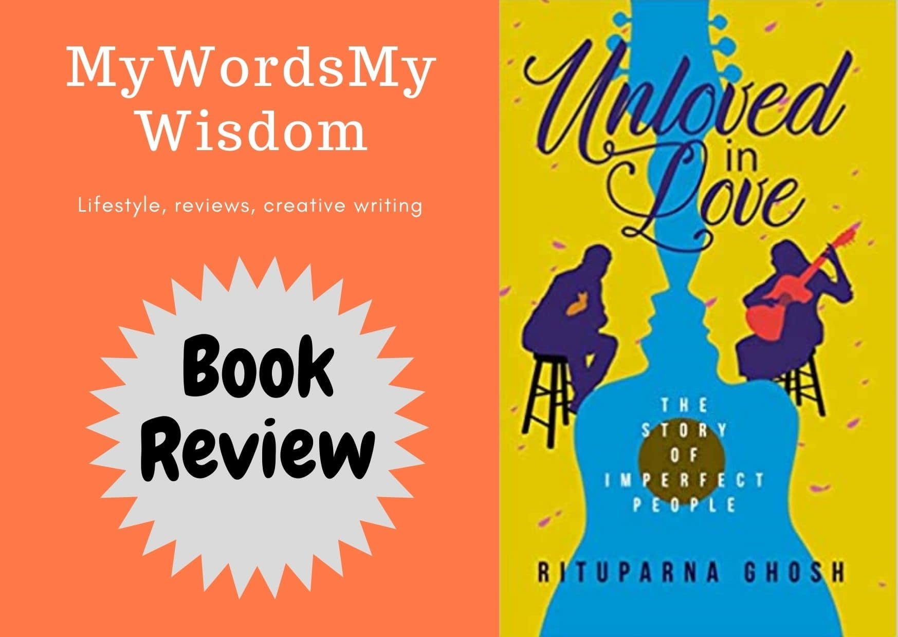 Unloved in love, a great piece of storytelling by Rituparna Ghosh #bookchatter