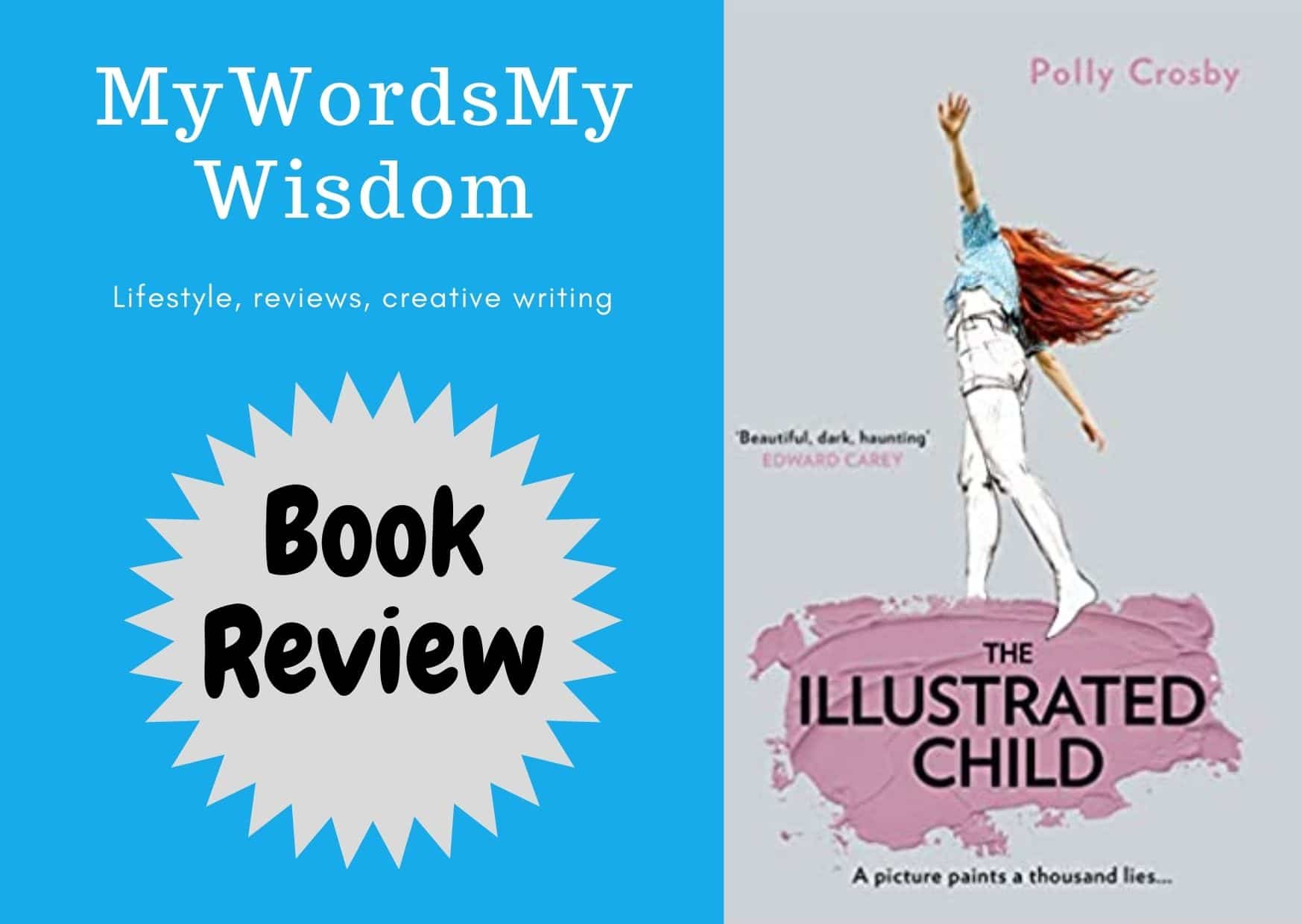 The Illustrated Child by Polly Crosby: Book Review #bookchatter